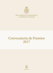 Convocatoria Premios 2017 Real Academia de Jurisprudencia y Legislación de Granada