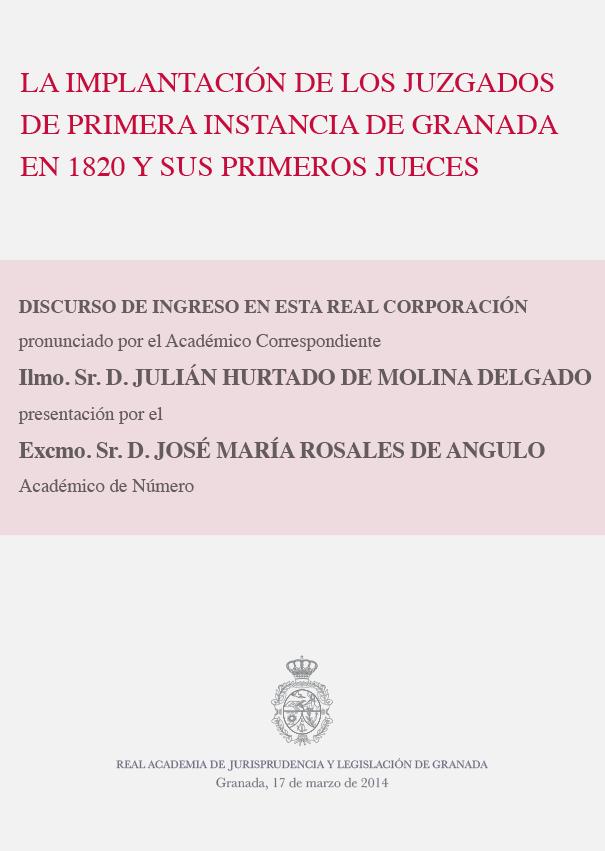 Discurso de Ingreso de Julián Hurtado de Molina Delgado