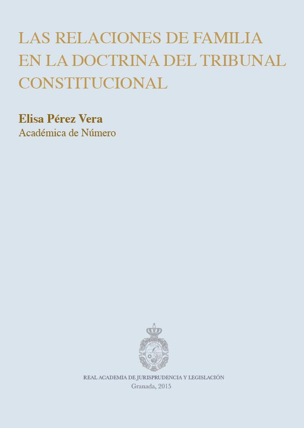 Relaciones de Familia en la Doctrina del Tribunal Constitucional