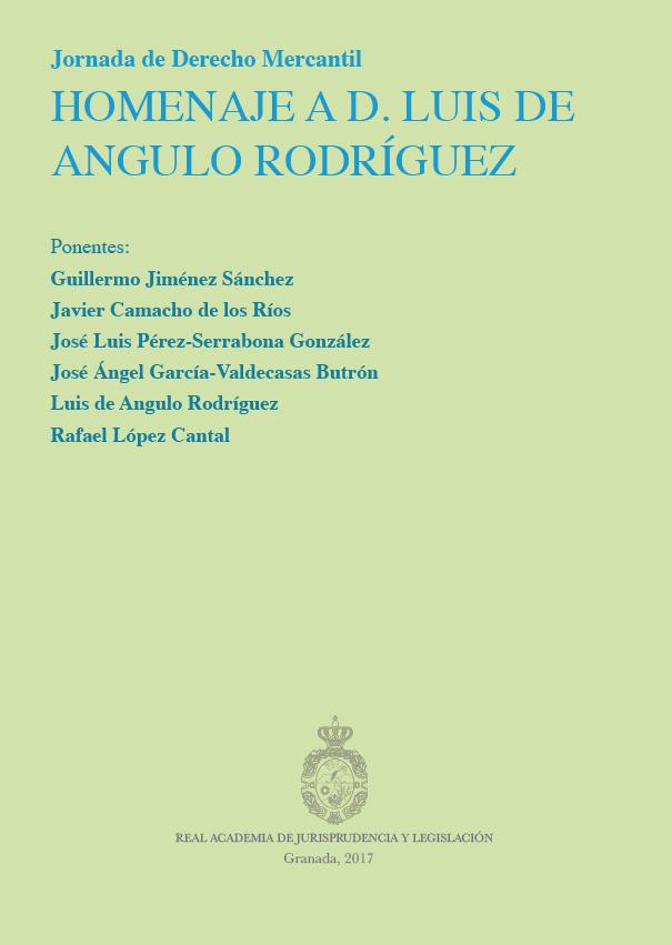 Jornadas de Derecho Mercantil. Homenaje a D. Luis Angulo
